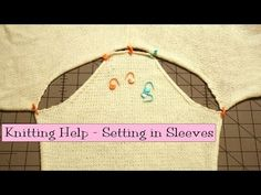 ▶ Knitting Help - Setting in Sleeves - YouTube
