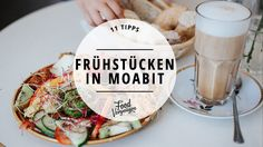 Ohne Frühstück werden wir nicht richtig wach. Wie gut, dass es in Moabit eine leckere Auswahl an netten Frühstückscafés gibt. Hier sind unsere 11 Favoriten.