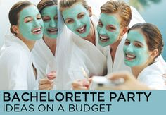 Bachelorette Party Ideas on a Budget | Shecky's