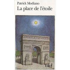 La Place de l'étoile: Amazon.fr: Patrick Modiano: Livres