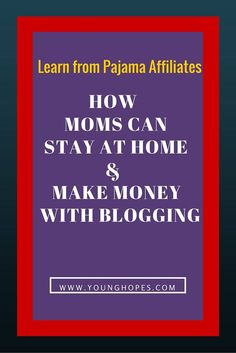 How Moms Can Make Money from Home With Blogging