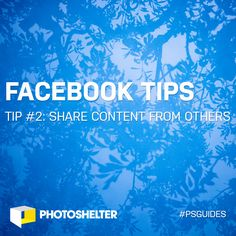 Facebook Tips for Photographers: Tip #2 – Share Content from Others