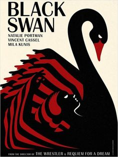Black Swan- I haven't seen the movie, but I really, really like this poster.