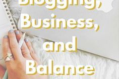 FREE Webinar: Blogging, Business, and Balance + Special Guest