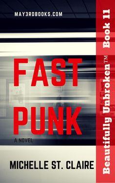 Book 11 -Fast Punk - Beautifully Unbroken™ YA Series