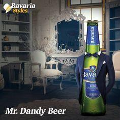 Bavaria è la birra per tutti! Anche per un Dandy, perché: l'apparenza non è tutto. L'importante è essere buoni, dentro!