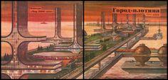 Город-плотина (Dam City)/World of 2000 competition/Kazimir Lucheskoi
