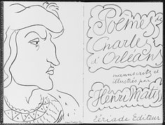 Poèmes de Charles d'Orléans Henri Matisse  (French, Le Cateau-Cambrésis 1869–1954 Nice) Date: 1950 Medium: Limited edition book (384/1200) with lithographic script and illustrations by the artist