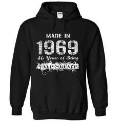 Made in 1969 - 46 years of being awesome !!! T Shirts, Hoodies. Check price ==► https://www.sunfrog.com/Funny/Adsadc21231-9850-Black-19390119-Hoodie.html?41382 $39.45