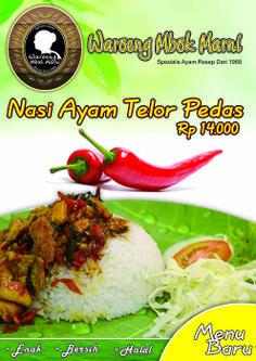 menu Nasi Ayam Telor Pedas tersedia khusus di Waroeng Mbok Marni Cabang Food Court Solo Grand Mall & Solo Square