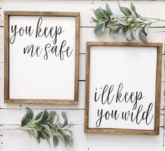 You keep me safe // I'll keep you wild wood sign set #homeimprovementaugh,