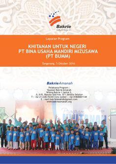 Laporan Program Tangerang, 5 Oktober 2016 KHITANAN UNTUK NEGERI PT BINA USAHA MANDIRI MIZUSAWA (PT BUMM) Pelaksana Program...
