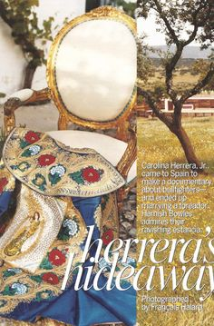 She is married to a matador, this must be one of his capes. {dF} Duchess Fare: Carolina Herrera, Jr. in the Spanish Countryside
