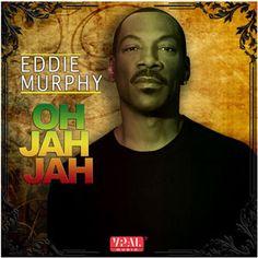 Eddie Murphy - Oh Jah Jah - Panda Bear Productions / VPAL Music