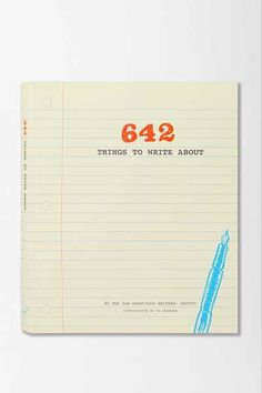 642 Things To Write About By San Francisco Writers Grotto - Urban Outfitters
