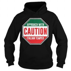 Awesome Tee Approach With Caution Italian Temper T Shirt Shirts & Tees