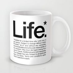 Buy Life.* Available for a limited time only. (White) by WORDS BRAND™ as a high quality Mug. Worldwide shipping available at Society6.com. Just one of…