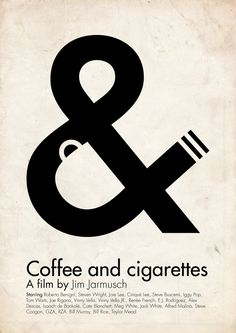 It took me a while but when you see it, it's awesome ! Coffee and Cigarettes - a film by Jim Jarmush
