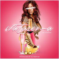 T.I.D ft Nazizi - WATASEMA (DJ Nestar Remix) | Download New [Song Mp3] ~ JOH MUSICTZ Free Mp3 Music Download, Mp3 Music Downloads, News Songs, Dj, Wonder Woman, Superhero, Women, Wonder Women, Woman