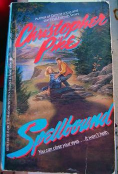 Spellbound by Christopher Pike.  One of my favourite books.