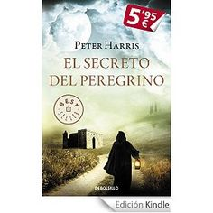 El secreto del peregrino, Peter Harris. Delicious!
