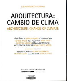 Arquitectura : cambio de clima. Signatura:  701 ART 0 Na Biblioteca: http://kmelot.biblioteca.udc.es/record=b1545226~S1*gag