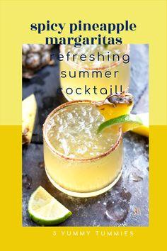 Spicy Pineapple Margarita   3 Yummy Tummies