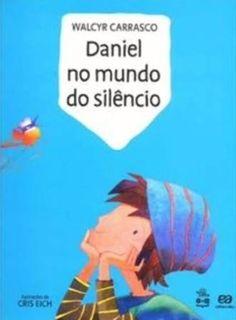 Daniel No Mundo Do Silencio - Libras & Cia