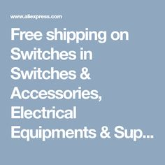 Free shipping on Switches in Switches & Accessories,  Electrical Equipments & Supplies and more on AliExpress