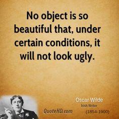 oscar-wilde-dramatist-no-object-is-so-beautiful-that-under-certain.jpg.cf.jpg (400×400)