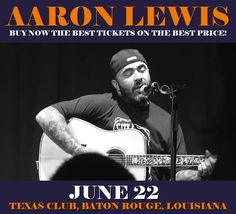 Aaron Lewis in Baton Rouge at Texas Club on June 22. More about this event here https://www.facebook.com/events/202174356959860/