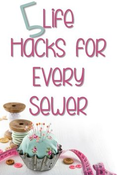 5 Life Hacks for Every Sewer
