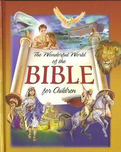 The Wonderful World of the Bible for Children | HHES Bible Story