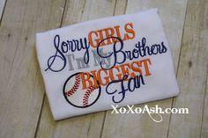 Sister Baseball-Sorry Girls Im My Brothers Biggest Fan- Applique Baseball Shirt or Onesie- Baseball Sister Shirt- Baby Girl Onesie- via Etsy