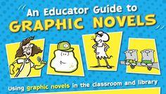 Great Educator guide to using Graphic Novels from @Jarrett Krosoczka