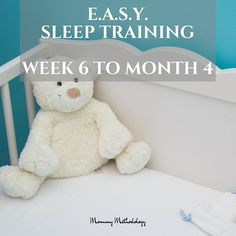 EASY Week 6 to Month 4 - Do you want a routine that produces a contented baby & happier mom? Learn about E.A.S.Y. sleep training & tailored routines for babies - get a FREE chart!
