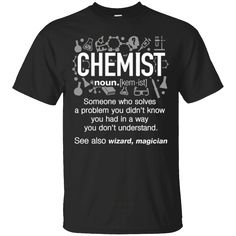 Hi everybody!   Chemist Definition T-Shirt, See also Wizard, Magician Shirt https://lunartee.com/product/chemist-definition-t-shirt-see-also-wizard-magician-shirt/  #ChemistDefinitionTShirtSeealsoWizardMagicianShirt  #ChemistShirt #DefinitionWizard #T #Shirt # #SeeMagician #alsoMagician #Wizard