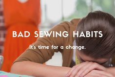Bad Sewing Habits: It's Time For a Change  #alborjmachineryllc #News #Industrial #Garment #Apparel #Dubai #UAE #Sharjah #Jeddah #Amman #Nairobi #AddisAbaba #MothersDay