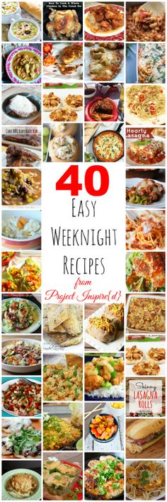 One to pin! A collection of 40 Easy Weeknight Meals. Family friendly dinner ideas your kids will love.
