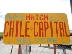 ~Hatch Chile Capital Welcome~