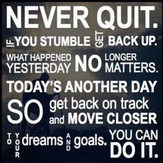 Never quit. #motivation
