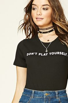 Dont Play Yourself Graphic Tee