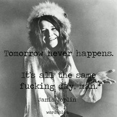 507646a28d5f Her Music, Janis Joplin Quotes, Janis Joplin Lyrics, Lyric Quotes, Life  Quotes