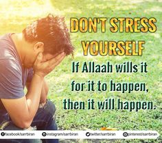 Don't stress yourself. If Allaah wills it for it to happen, then it will happen.
