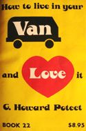 How to Live in Your Van and Love it  I need to buy this one for my husband