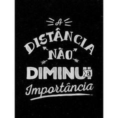 A distância não diminui a importância 2