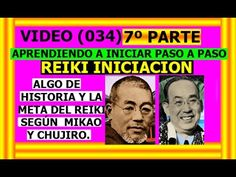 VIDEO (034) 7º PARTE LA META DEL REIKI Y EXPLICACIÓN DE ACUERDO AL DESEO...