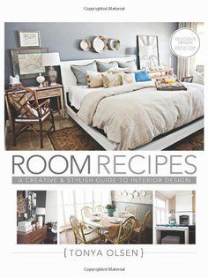 Room Recipes: A Creative and Stylish Guide to Interior Design by Tonya Olsen,http://www.amazon.com/dp/1462112560/ref=cm_sw_r_pi_dp_mW4Fsb00Q81BQ2P9