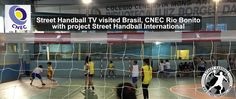 Street Handball Training Session, for first time in Brasil, at the school CNEC Rio Bonito. Thanks to Comissão Tecnica Luiz Gustavo. See this great video here www.streethandball.com Please help - Like and Share - Thanks  Street Handball Project, Brasil, CNEC Rio Bonito, Street Handball International
