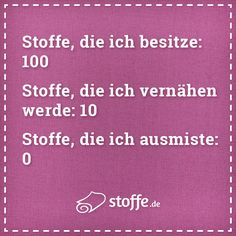 Ausmisten? Nie gehört ;-)  #meme #quotes #quotes #sprüche #spruch #diy #nähen #stoff #stoffe #kreativ Sewing Tutorials, Free Printables, Mood, Humor, Jeans, Quotes, Handmade, Scrappy Quilts, Funny Sayings